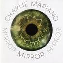 Mirror/Charlie Mariano - Gregor Josephs Quartet