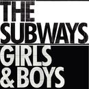 Girls & Boys (DMD - radio edit)/THE SUBWAYS