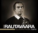Kulkurin taival - Kaikki levytykset 1973 - 1979/Tapio Rautavaara