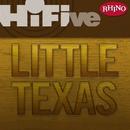 Rhino Hi-Five: Little Texas/Little Texas