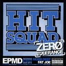 Zero Tolerance/Hit Squad