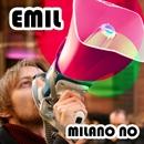 Milano no/Emil