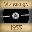 Vuosikirja 1955 - 50 hittiä/Vuosikirja