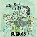 Way Back When/Buck 65