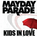 Kids In Love/Mayday Parade