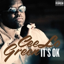It's OK/CeeLo Green