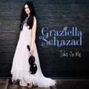 Take On Me/Graziella Schazad