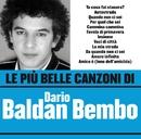 Le più belle canzoni di Dario Baldan Bembo/Dario Baldan Bembo