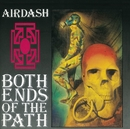 Both Ends Of The Path/Airdash