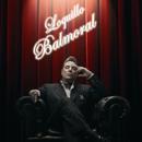 Balmoral (Edicion especial)/Loquillo