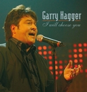 I Will Choose You/Garry Hagger