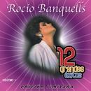 12 Grandes exitos Vol. 1/Rocio Banquells