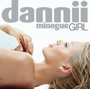 Girl (Rhino Re-issue)/Dannii Minogue