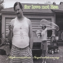 Information Superdriveway/For Love Not Lisa