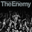This Song Is About You (2 track iTunes DMD)/The Enemy