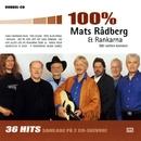 100 % Mats Rådberg & Rankarna/Mats Rådberg & Rankarna
