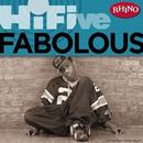 Rhino Hi-Five: Fabolous/Fabolous