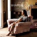 Everybody's Got To Learn Sometime/Sharon Corr