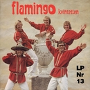 Flamingokvintetten 13/Flamingokvintetten