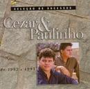 Seleção de Sucessos - 1992 / 1993/Cezar & Paulinho