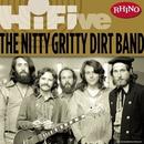 Rhino Hi-Five: Nitty Gritty Dirt Band/NITTY GRITTY DIRT BAND