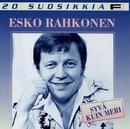 20 Suosikkia / Syvä kuin meri/Esko Rahkonen