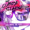 You Make Me Feel... (feat. Sabi)/Cobra Starship