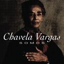 Somos/Chavela Vargas
