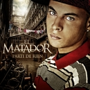 Tapage Nocturne/El Matador