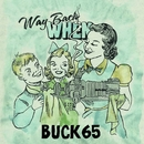 Way Back When [International Single Bundle]/Buck 65