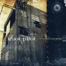 Cruel World Enterprise EP/Idiot Pilot