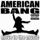 Move To The Music EP/American Bang