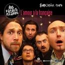 L'amour à la française/Fatals Picards