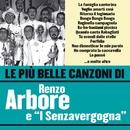 """Le più belle canzoni di Renzo Arbore e """"I Senzavergogna""""/Renzo Arbore"""