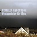 Vintern blev för lång/Pernilla Andersson