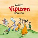 Robotti Vipusen kovalevy/Robotti Vipusen kovalevy
