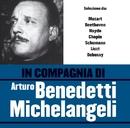 In compagnia di Arturo Benedetti Michelangeli/Arturo Benedetti Michelangeli