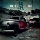 Small Town Dead/Bleeker Ridge