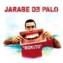 Bonito/Jarabe De Palo