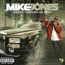 Swagg Thru Da Roof/Mike Jones