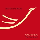 Magnitude [The Sire Years]/The Wild Swans