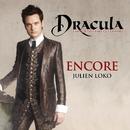 Encore (Extrait De La Comédie Musicale Dracula, L'amour Plus Fort Que La Mort)/Dracula, L'Amour Plus Fort Que La Mort