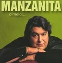 Dimelo bajito/Manzanita