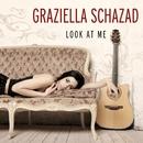 Look At Me/Graziella Schazad