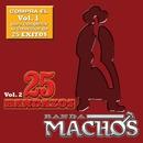 25 Bandazos de Machos (Vol. 2) (USA)/Banda Machos