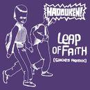 Leap Of Faith (Shoes remix)/ハドーケン!