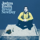 Brand New Day/Joshua Radin