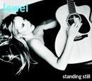 Standing Still/Jewel