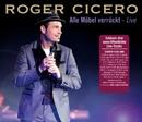 Alle Möbel verrückt [Live]/Roger Cicero