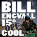 15° Off Cool (U.S. Version)/Bill Engvall